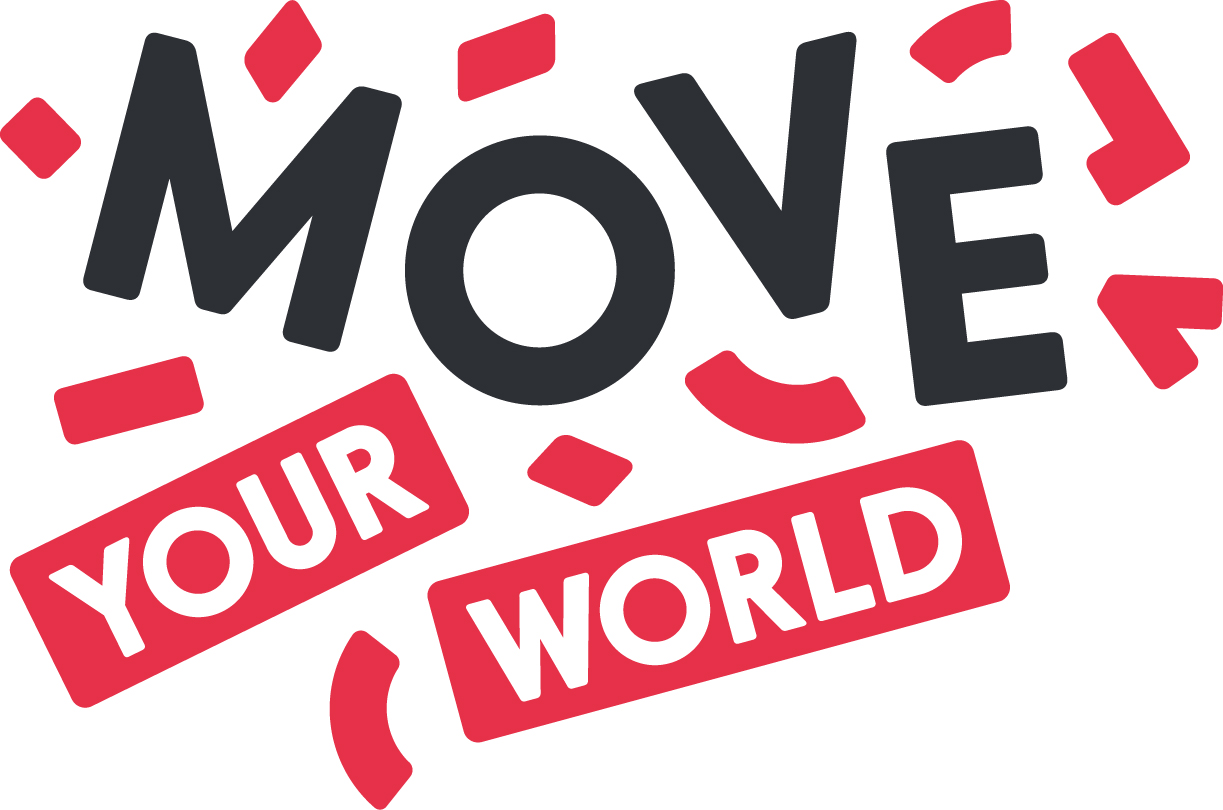 MOVE YOUR WORLD